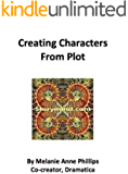 Creating Characters From Plot