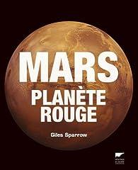 Mars, planète rouge par Giles Sparrow