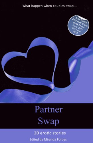 a5becdfe8 Partner Swap - 20 erotic swinging and partner swapping stories (Xcite  Best-Selling Collections