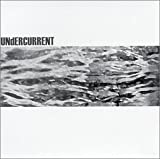 Undercurrent by N/A (2003-04-28)