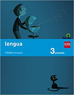Lengua. 3 Primaria. Savia - Pack de 3 libros - 9788467569957 ...