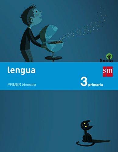 Lengua. 3 Primaria. Savia - 9788467569957