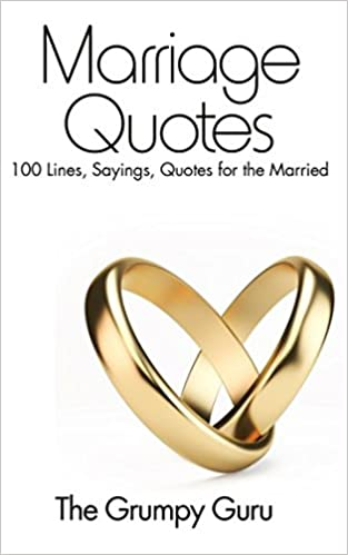 amazon marriage quotes 100 lines sayings quotes for the married