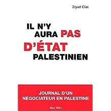 Il n'y aura pas d'État palestinien