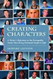 img - for Creating Characters : A Writer's Reference to the Personality Traits That Bring Fictional People to Life (Paperback)--by Howard Lauther [2004 Edition] book / textbook / text book