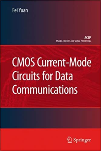 Circuits raycroft art books cmos current mode circuits for data communications by fei yuan fandeluxe Images