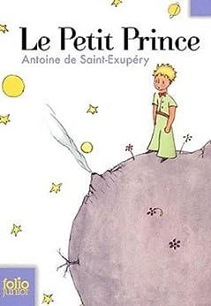 Amazon.com: Le Petit Prince (French Edition) eBook: Antoine de ...