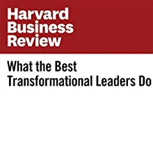 What the Best Transformational Leaders Do Other by Evan I. Schwartz, Scott Anthony Narrated by Fleet Cooper