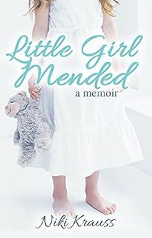 Little Girl Mended by [Krauss, Niki]