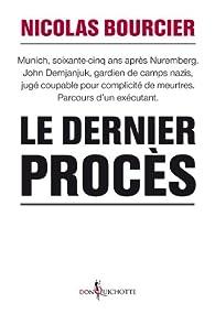Le dernier procès par Nicolas Bourcier