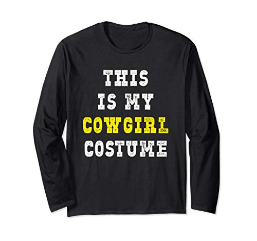 Easy Cowgirl Costumes Ideas - This Is My Cowgirl Costume Halloween