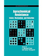 Agrochemical Resistance: Extent, Mechanism, and Detection