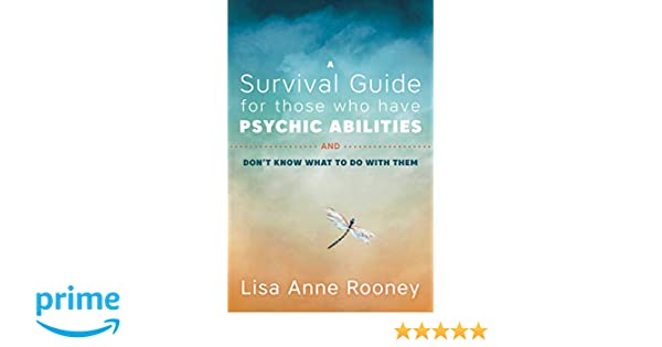 Amazon com: A Survival Guide for Those Who Have Psychic