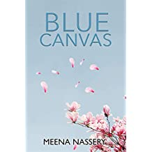 Blue Canvas: A Collection of Poetry and Prose