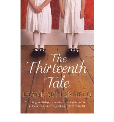 [ THE THIRTEENTH TALE ] By Setterfield, Diane ( Author) 2007 [ Paperback ] pdf epub
