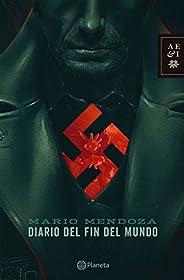 Diario del fin del mundo (Spanish Edition)