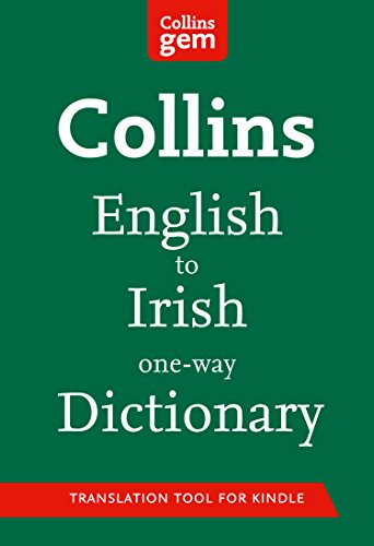 Collins English to Irish (One Way) Gem Dictionary: Trusted support for learning (Collins Gem) (Irish Edition)