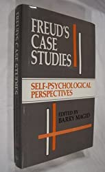 Freud's Case Studies: Self-Psychological Perspectives