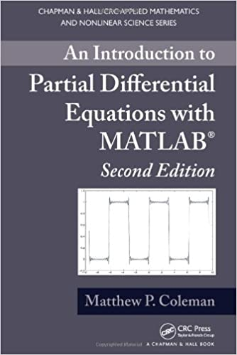 An introduction to partial differential equations with matlab an introduction to partial differential equations with matlab second edition chapman hallcrc applied mathematics nonlinear science 2nd edition fandeluxe Gallery