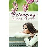 Belonging: A second chance romance (Trewton Royd Small Town Romances Book 2)