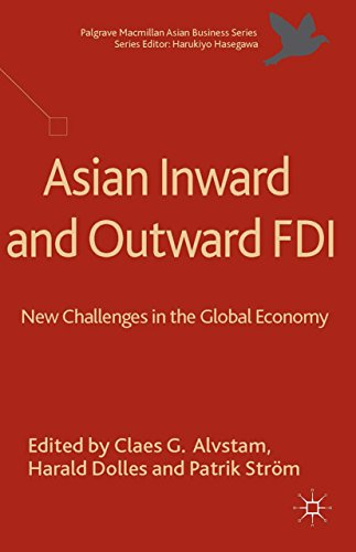 Asian Inward and Outward FDI: New Challenges in the Global Economy (Palgrave Macmillan Asian Business Series)