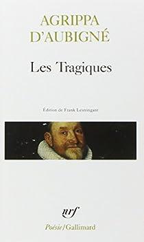 Les Tragiques par Aubigné