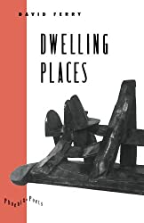 Dwelling Places: Poems and Translations (Phoenix Poets)