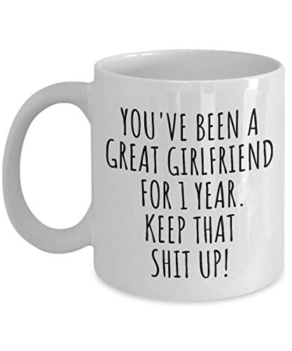 1 Year Anniversary Girlfriend Mug Funny Gift For Gf 1st Dating Relationship Couple Together Coffee Tea Cup (Best Gift For 1 Year Anniversary Girlfriend)