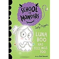 Luna Boo Has Feelings Too: School of Monsters (Volume 8)
