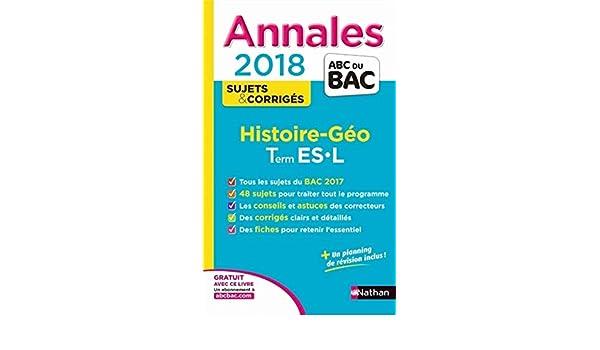 Histoire-Géo Tle ES-L : Sujets & corrigés Annales ABC du Bac: Amazon.es: Collectif, Cécile Vidil: Libros en idiomas extranjeros