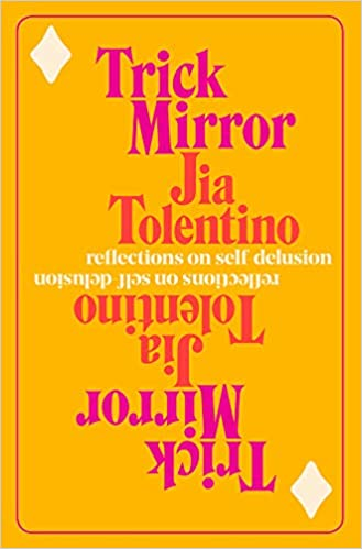 Image result for trick mirror by jia tolentino