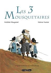 Les 3 Mousquetaires (album jeunesse) par Frédéric Maupomé
