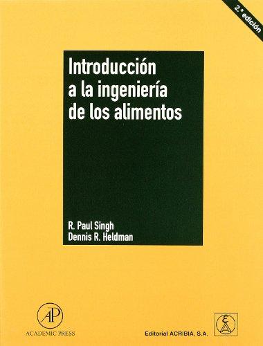 Descargar Libro Introducción A La Ingeniería De Los Alimentos R. P. Singh