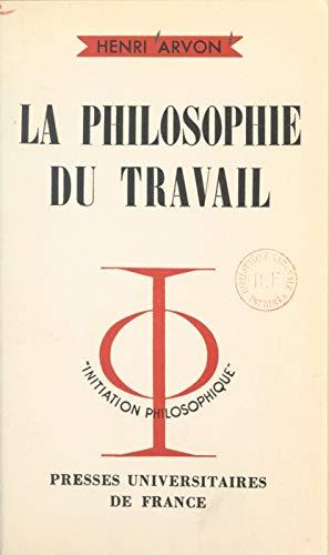 Amazon Com La Philosophie Du Travail French Edition Ebook