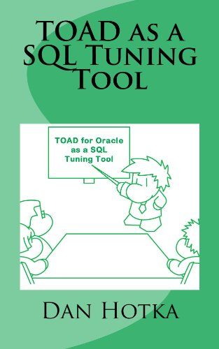 TOAD as a SQL Tuning Tool