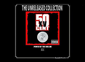 Power Of The Dollar (Unreleased) by 50 Cent: Amazon co uk: Music