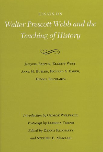 Price comparison product image Essays on Walter Prescott Webb and the Teaching of History (Walter Prescott Webb Memorial Lectures,  published for the University of Texas at)