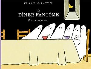 """Afficher """"Le dîner fantôme"""""""