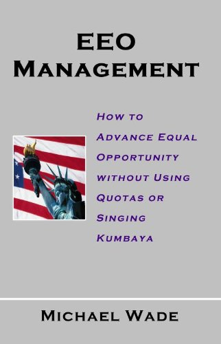 eeo-management-how-to-advance-equal-opportunity-without-using-quotas-or-singing-kumbaya