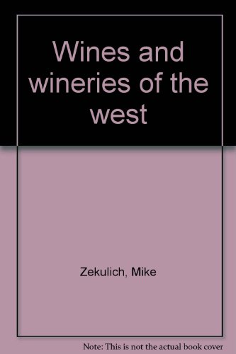 wines-and-wineries-of-the-west