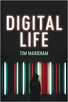 Book's Cover of Digital Life (Inglés) Tapa blanda – 3 agosto 2020