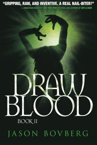 Read Online Draw Blood (Blood trilogy) (Volume 2) pdf epub