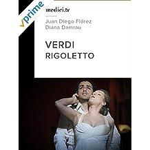 Verdi, Rigoletto - Juan Diego Flórez, Diana Damrau - Semperoper Dresden