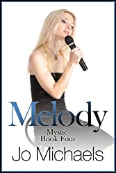 Melody (Mystic Book 4)