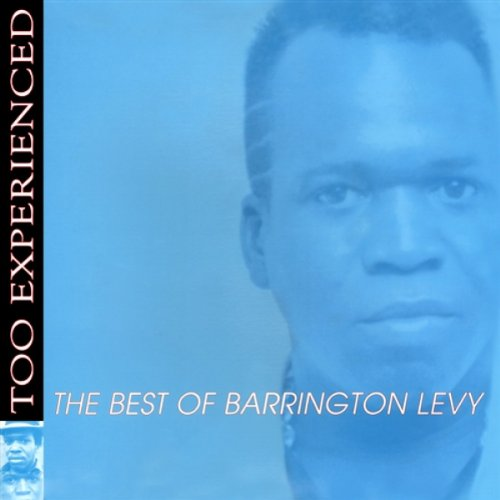 Too Experienced: The Best of Barrington - Uk Barrington