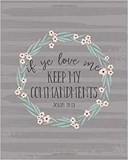 If Ye Love Me Keep My Commandments: 2019 LDS Youth Theme