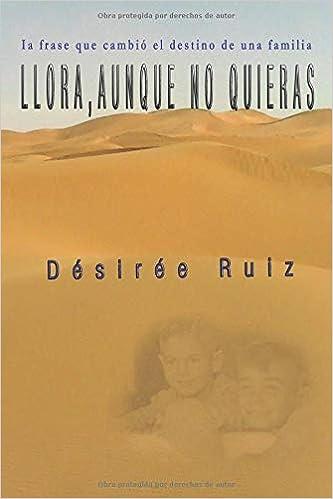 Llora, aunque no quieras: Clemención: Amazon.es: Désirée Ruiz Díaz: Libros