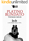Platino Blindato (Spin Off)