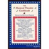 The Musical Theatre Cookbook, Mollie Ann Meserve, Walter J. Meserve, 0937657166