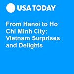 From Hanoi to Ho Chi Minh City: Vietnam Surprises and Delights | Rory Linnane